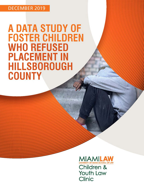 A Data Study of Foster Children who Refused Placement in Hillsborough County