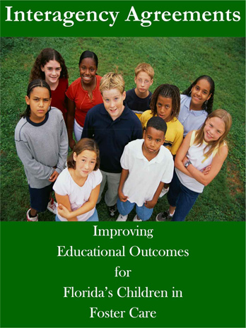 Improving Educational Outcomes for Florida's Children in Foster Care