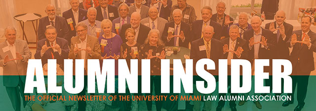 University of Miami School of Law Alumni Newslette