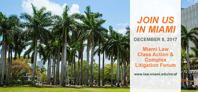 Register Today: Miami Class Action Annual Conference