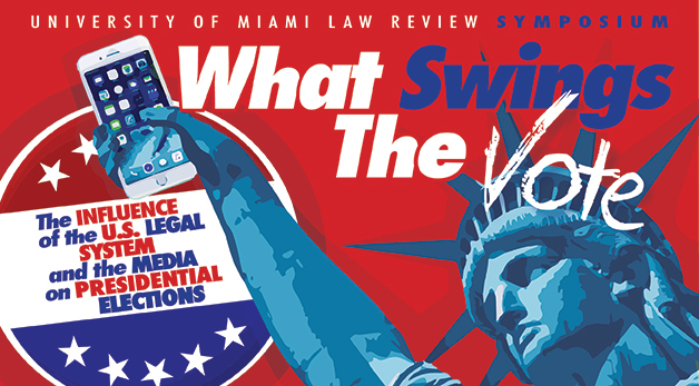 Law Review Symposium - What Swings the Vote