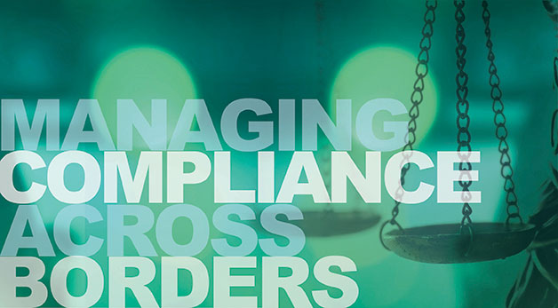 Managing Compliance Across Borders