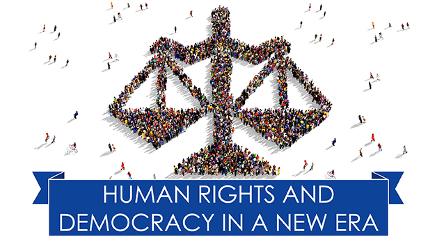 Human Rights and Democracy in a New Era