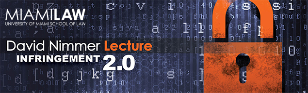 David Nimmer Lecture: Infringement 2.0 (04-09-14)